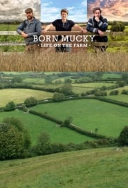 Born Mucky: Life on the Farm saison 1