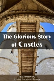 The Glorious Story of Castles