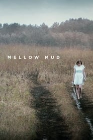 Mellow Mud Legendado Online