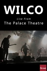 Wilco Live From The Palace Theatre