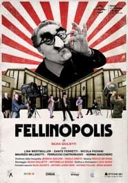 Fellinopolis (2021)
