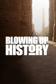 Blowing Up History 2017