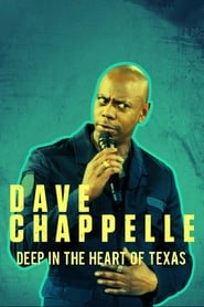 Poster Dave Chappelle: Deep in the Heart of Texas 2017