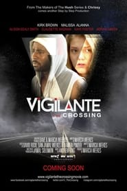Vigilante: The Crossing 2015