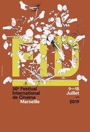 30ème anniversaire du FIDMarseille 2019