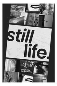 Stil Life (2021)