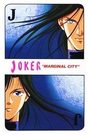 Joker – Marginal City 1992