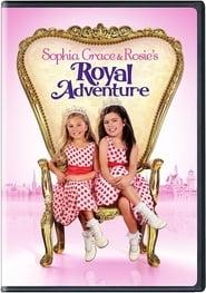 Sophia Grace & Rosie's Royal Adventure 2014