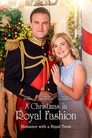 Watch A Christmas in Royal Fashion (2018) Full Movie Free Downloaad