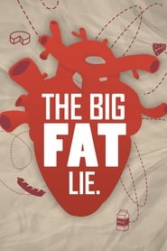 The Big Fat Lie (2018)