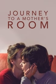 Journey to a Mother's Room (2018)