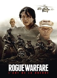 Rogue Warfare : L'art de la guerre streaming vf