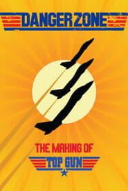 Danger Zone - The Making of 'Top Gun'