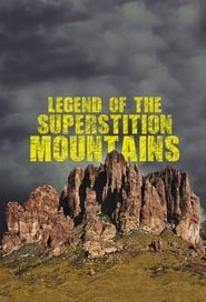 Poster Legend of the Superstition Mountains 2015