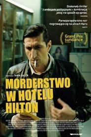 Morderstwo w hotelu Hilton (2017) Online Lektor PL