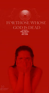 For Those Whose God Is Dead (2013)