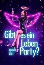 Gibt es ein Leben nach der Party? (2021)