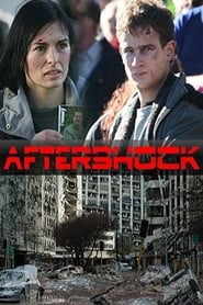 Voir Aftershock en streaming complet gratuit | film streaming, StreamizSeries.com