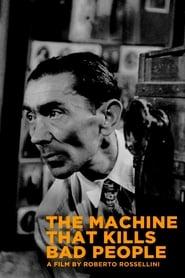 The Machine That Kills Bad People (1952)
