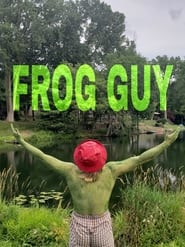 Frog Guy (2020)