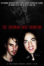 The Sherman Oaks Haunting