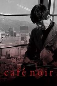 Poster Cafe Noir 2009
