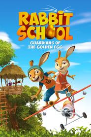 Poster Rabbit School: Guardians of the Golden Egg