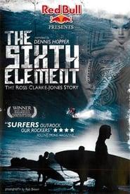 The Sixth Element: The Ross Clarke-Jones Story (2006) Zalukaj Online Cały Film Lektor PL CDA