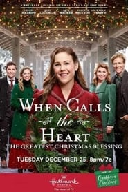 When Calls the Heart: The Greatest Christmas Blessing (2018)