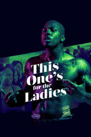 This One's for the Ladies (2019)