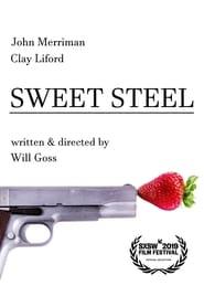 Sweet Steel (2019)