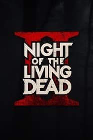 Night of the Living Dead II (2021)