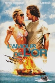 Regarder L'Amour de l'or