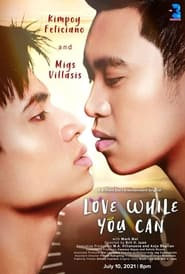 Love While You Can (2021)
