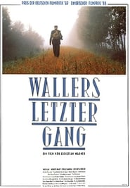 Wallers letzter Gang 1989