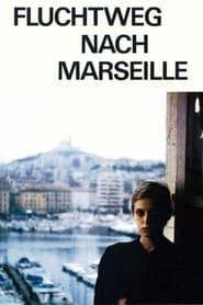Fluchtweg nach Marseille 1977