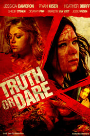 Truth or Dare - Azwaad Movie Database