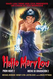 Noche de graduación 2: Hello Mary Lou