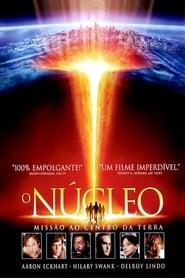 Filme – O Núcleo – Missão ao Centro da Terra