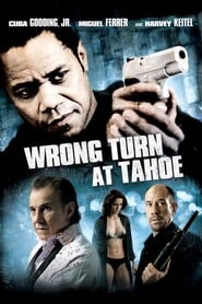 Wrong Turn at Tahoe (2009)