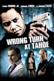 Wrong Turn at Tahoe (2009)