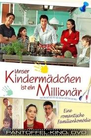 Unser Kindermädchen ist ein Millionär