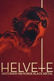 Helvete: Historien om Norsk Black Metal 2020