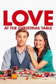 مشاهدة فيلم Love at the Christmas Table 2012 مترجم أون لاين بجودة عالية