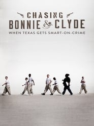 Chasing Bonnie & Clyde (2015)