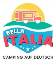 Bella Italia-Camping auf Deutsch 2021