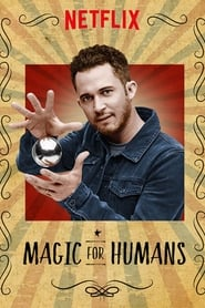 Magic for Humans (2018) Magia para humanos