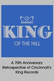 King of the Hill: A 70th Anniversary Retrospective of Cincinnati's King Records 2014