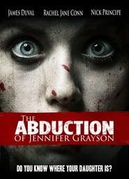 مشاهدة فيلم The Abduction of Jennifer Grayson مترجم