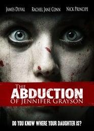 The Abduction of Jennifer Grayson (2017)